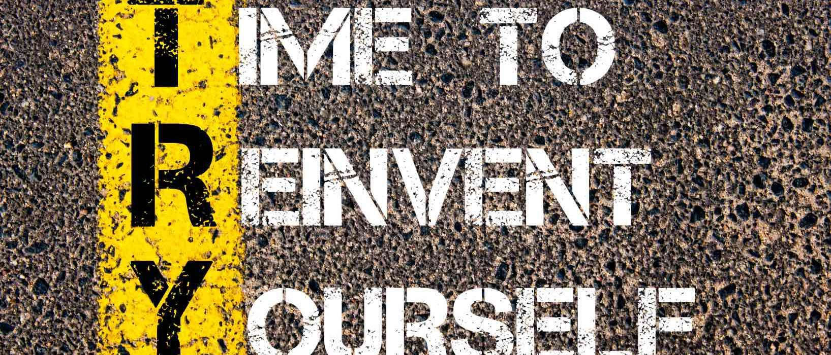 14 tips and tools on how to reinvent yourself
